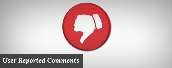 How to Allow Users to Report Comments in WordPress